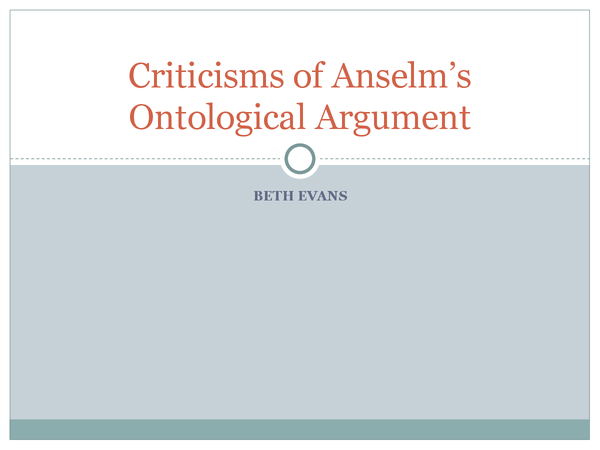 Preview of AQA A2 Unit 3B: Criticisms of Anselm's Ontological Argument