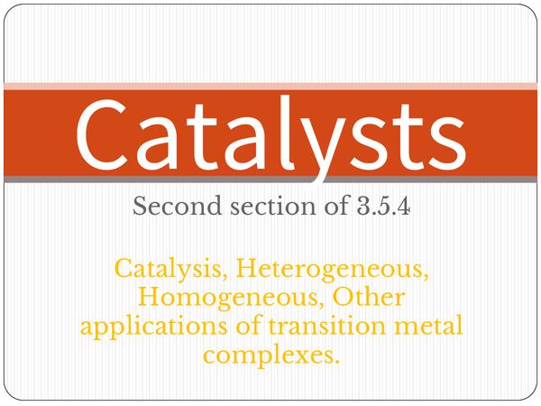 Preview of AQA A2 Unit 5 - Catalysts 3.5.4