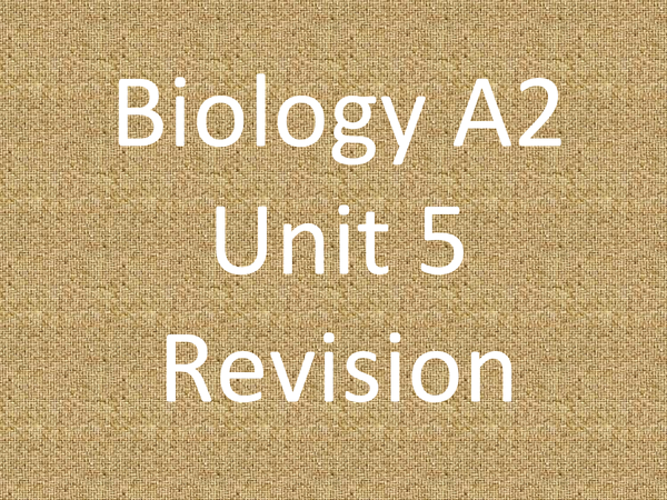 Preview of AQA A2 Unit 5 - Complete Revision PowerPoint