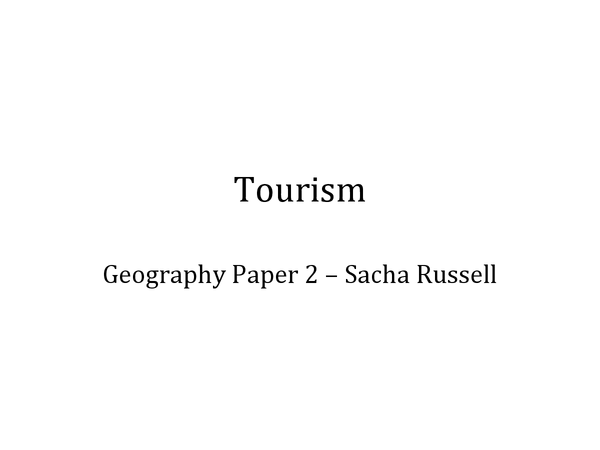 Preview of AQA A Geography - Tourism