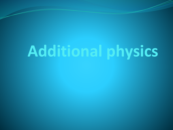 Preview of AQA additional physics overview