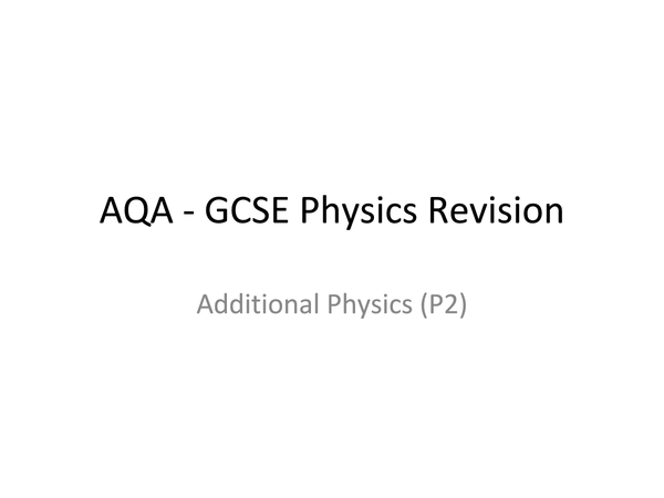 Preview of AQA-Additional Science-Physics