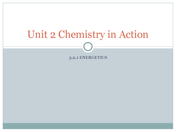 Preview of AQA AS Chemistry Unit 2 3.2.1 Energetics