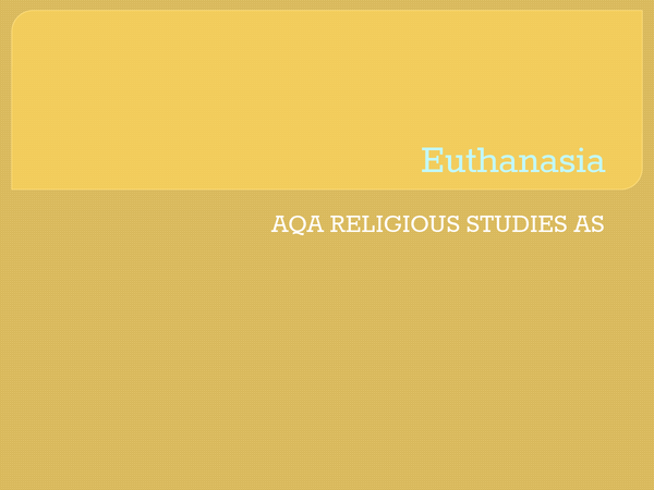 Preview of AQA AS: Euthanasia Notes