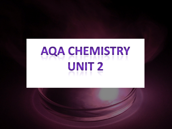 Preview of AQA chemistry module 2