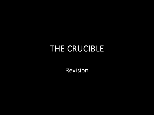 Preview of AQA Crucible Exam Revision