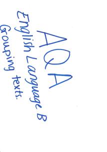 Preview of AQA English Language B - Grouping texts