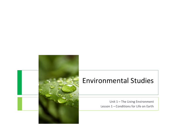 Preview of AQA Environmental Studies - Conditions for life on Earth!