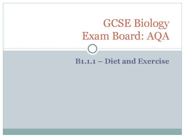 Preview of AQA GCSE Biology (New) - B1.1.1 Diet and Exercise