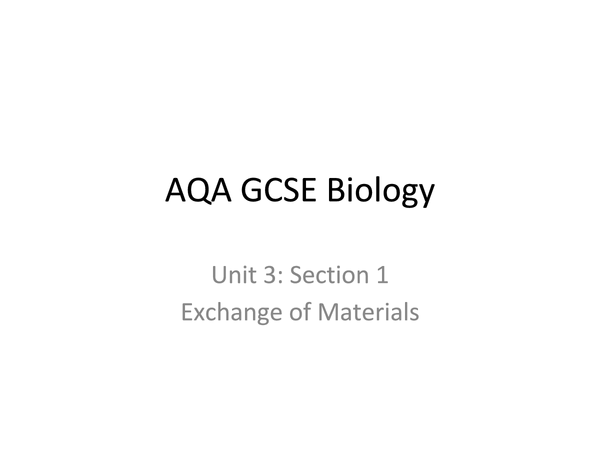 Preview of AQA GCSE Biology Unit 3 - Section 1