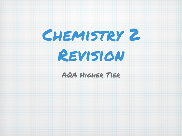 Preview of AQA GCSE Chemistry 2 Revision