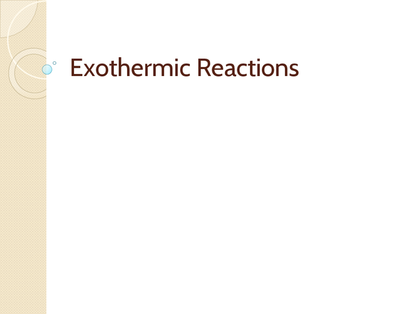 Preview of AQA GCSE Exothermic Reactions - Chemistry Unit 2