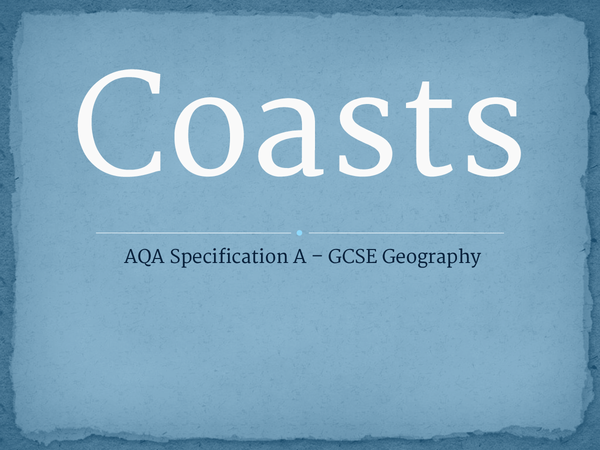 Preview of AQA GCSE Geography Specification A: Coasts
