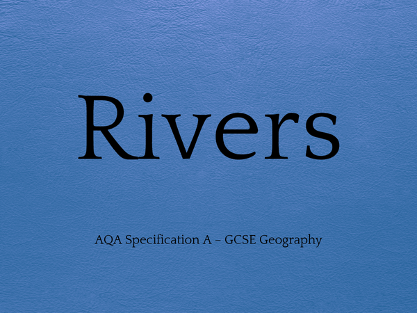 Preview of AQA GCSE Geography Specification A: Rivers