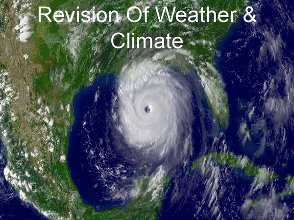 Preview of AQA GCSE Geography - Weather & Climate Powerpoint