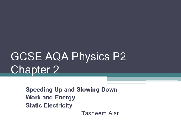 Preview of AQA GCSE Physics P2 chapter 2+3+4