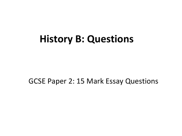Preview of AQA History B 15 Mark Questions (USA and Nazi Germany)
