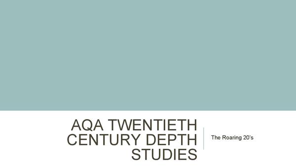 "Preview of AQA History Twentieth Cetury Depth studies ""Roaring Twenties"" topic run through"