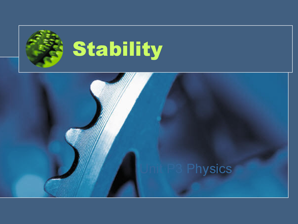 Preview of AQA P3: physics centre of mass and stability