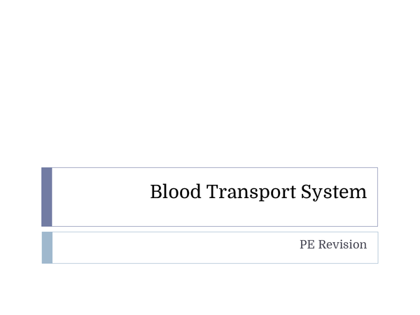 Preview of AQA PE AS Level Blood Transport System Revision