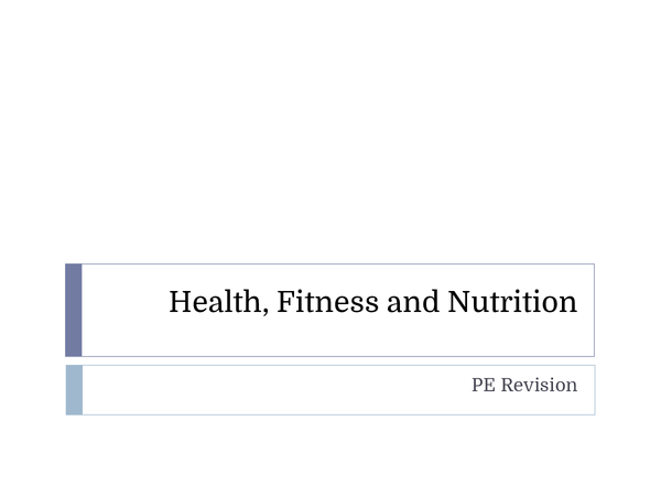 Preview of AQA PE AS Level, Health, Fitness and Nutrition Revision