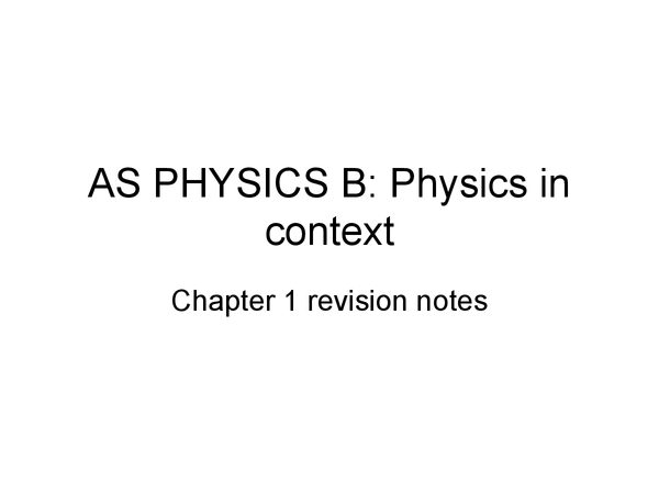 Preview of AQA Physics B: Chapter 1