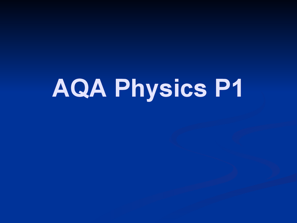 Preview of Aqa Physics P1