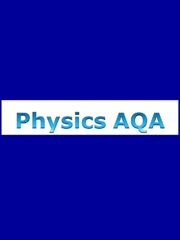Aqa Physics Unit  Student Room