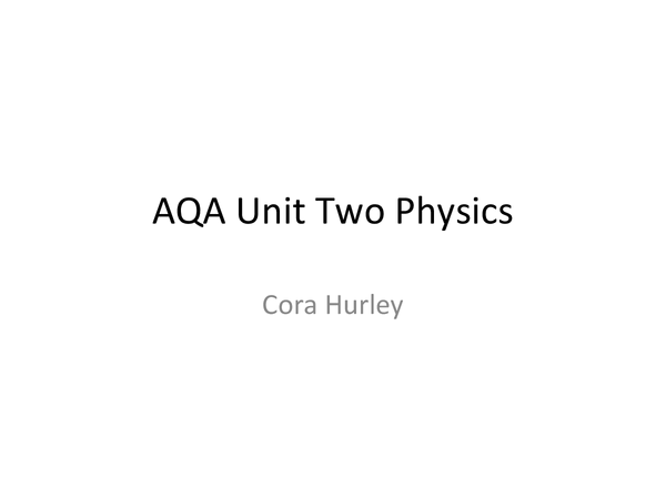 Preview of Aqa Physics Unit Two