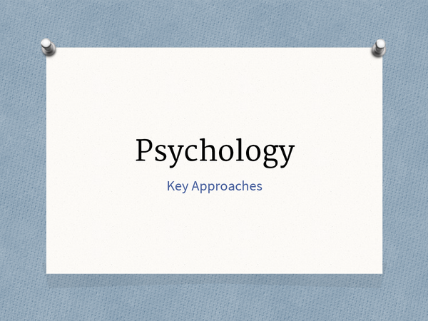 Preview of AQA-Psychology AS-Unit 2-Key Approaches