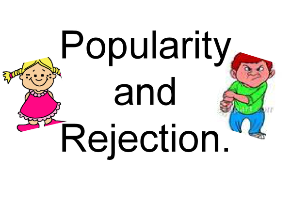 Preview of AQA Psychology (B) Child Development - Popularity and Rejection