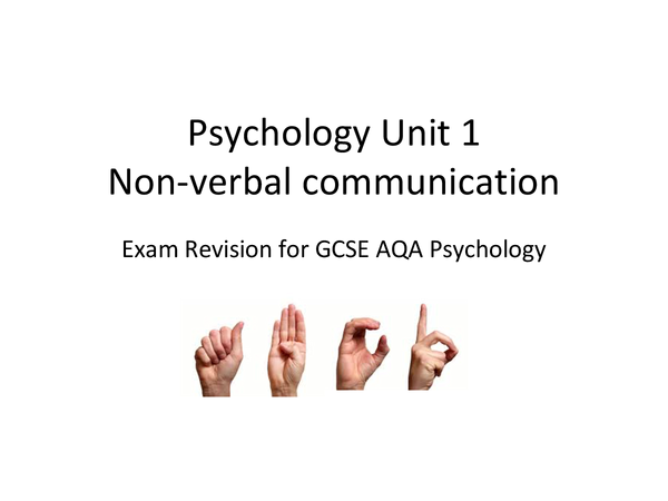 Preview of AQA Psychology Unit 1: Non Verbal Communication