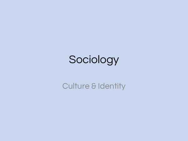 Preview of AQA-Sociology AS-Unit 1-Culture & Identity