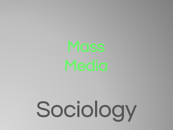 Preview of AQA Sociology Mass Media