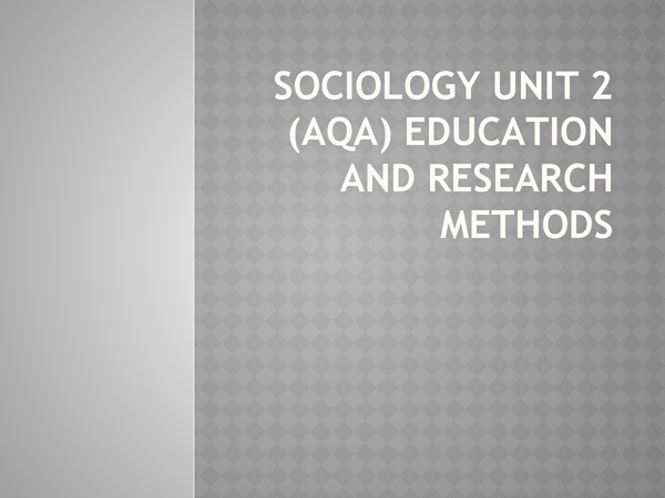 Preview of AQA Sociology Unit 2