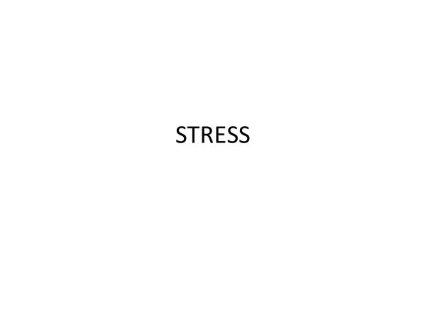 Preview of AQA spec A unit 2- stress pp