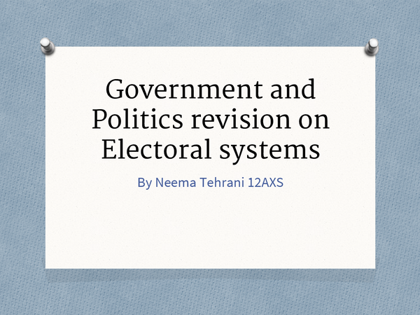 Preview of AQA Unit 1 Government and Politics Electoral systems