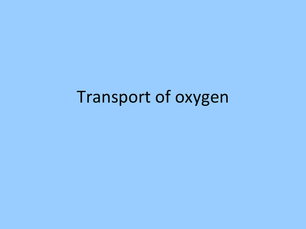 Preview of AQA Unit 2 Biology - Oxygen transport