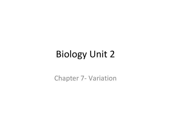 Preview of AQA Unit 2 - Chapter 7- Variation