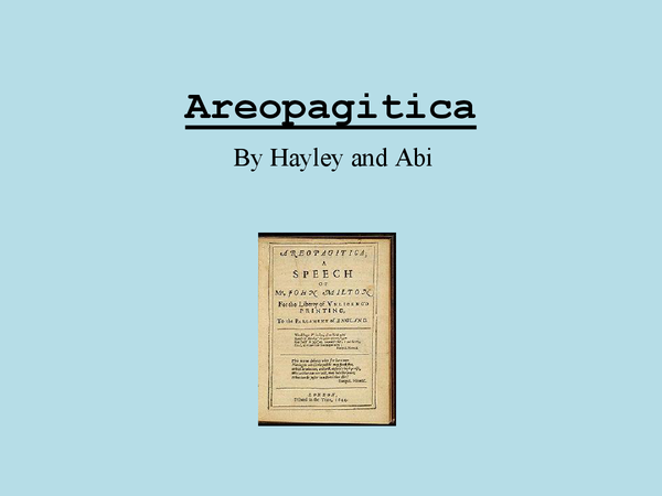 Areopagitica Summary and Study Guide