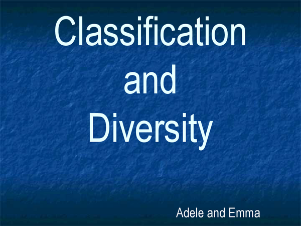 Preview of AS Biology Mod 2: Classification and Diversity