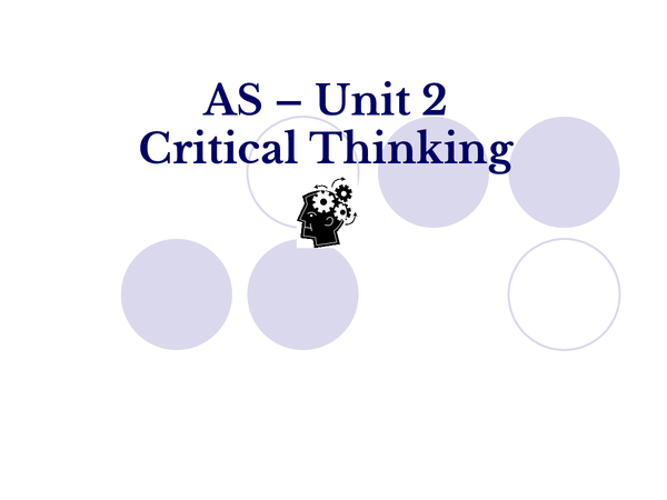 Preview of AS-critical thinking unit 2