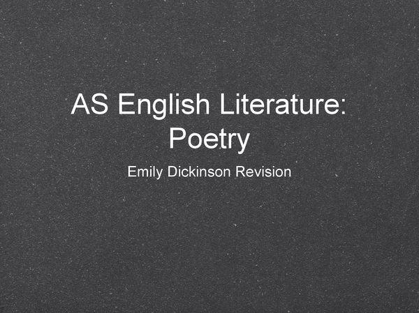 Preview of AS English Literature: Poetry Revision- Emily Dickinson
