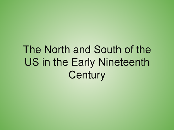 Preview of AS History: Differences between the North and South of the US