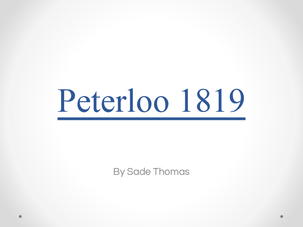 Preview of AS History: Peterloo 1819