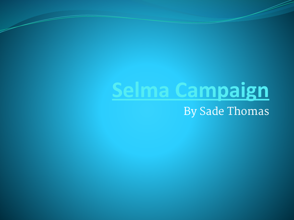 Preview of AS History: Selma Campaign