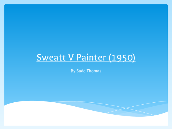 Preview of AS History: Sweatt V Painter (1950)