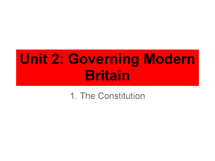 Preview of AS Politics Unit 2.1: The Constitution