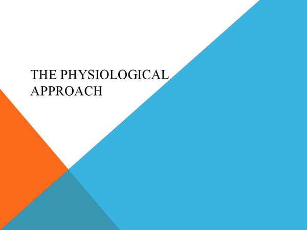 Preview of AS Psychology: The Physiological Approach Core Studies