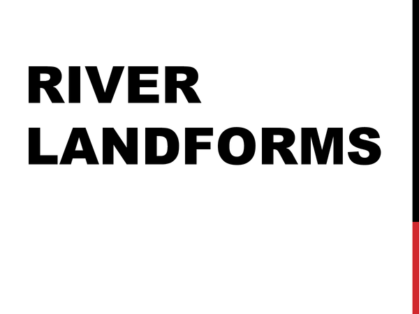 Preview of AS AQA River Landforms